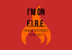 FIRE (financial independence, retire early)